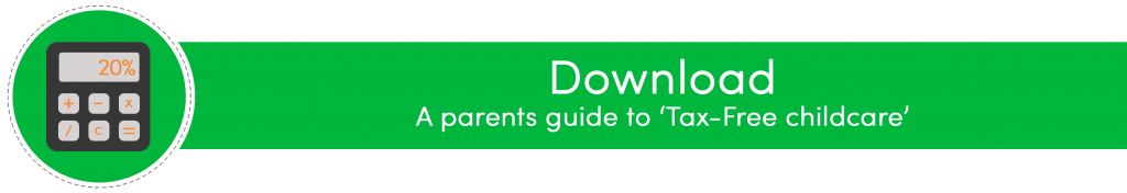 Download a Parent's guide to tax-free childcare in nurseries