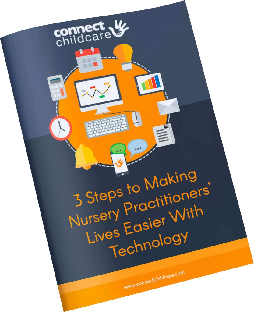 3 Steps to Making Nursery Practitioners' Lives Easier With Technology