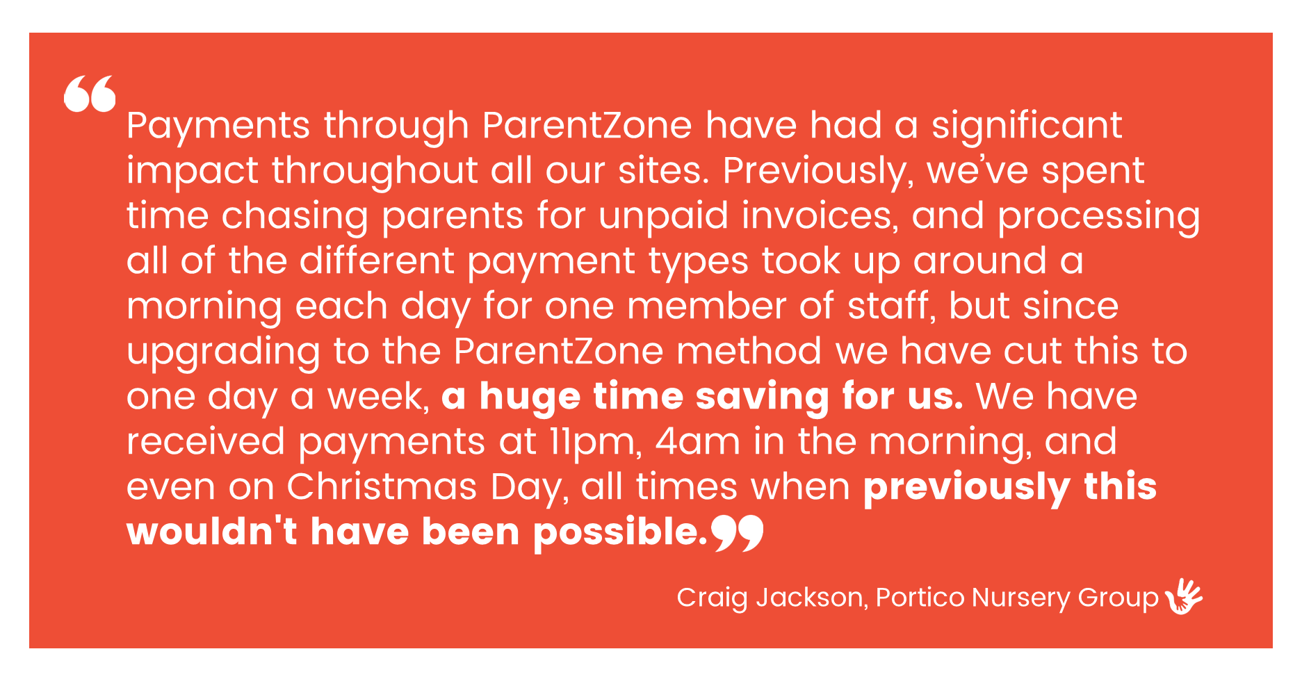 Payments through parentzone has had a significant impact throughout our sites.