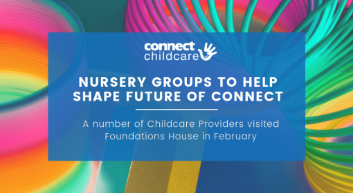 Nursery groups to help shape future of Connect