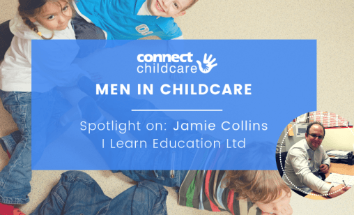 Men in Childcare Blog Image Jamie Collins