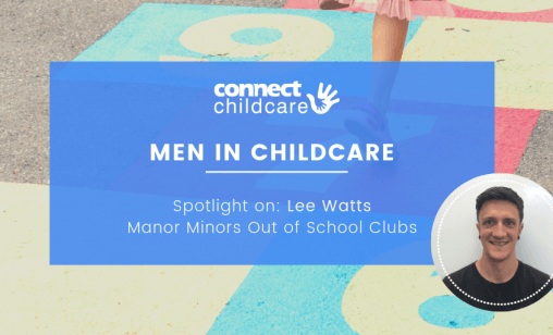 Men in Childcare Blog Image Lee Watts