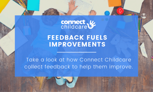 Feedback fuels improvement at Connect Childcare blog image