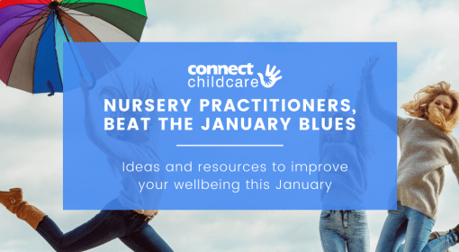 Nursery Practitioners beat the January Blues