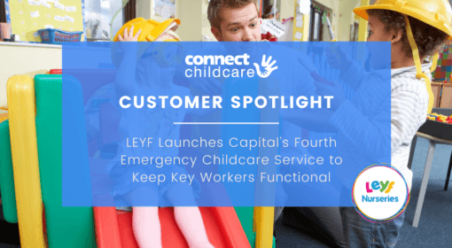 LEYF Launches Capital's Fourth Emergency Childcare Service to Keep Key Workers Functional
