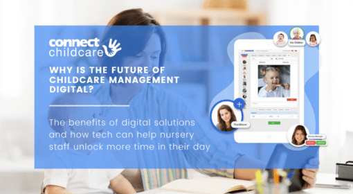 Why is the future of childcare management digital?